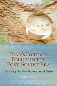 Cover image for Iran's Foreign Policy in the Post-Soviet Era