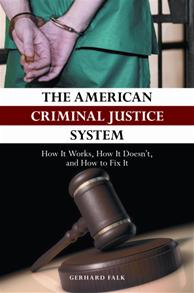 The American Criminal Justice System cover image