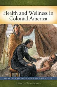 Health and Wellness in Colonial America cover image