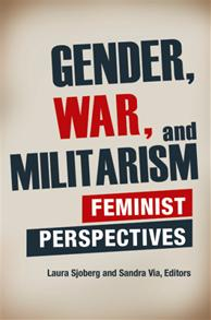 Cover image for Gender, War, and Militarism