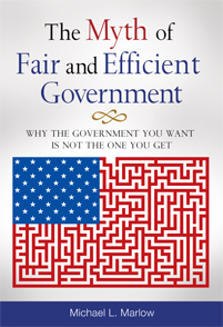 The Myth of Fair and Efficient Government cover image
