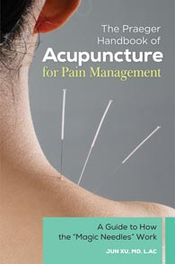The Praeger Handbook of Acupuncture for Pain Management cover image