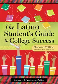The Latino Student's Guide to College Success, 2nd Edition cover image