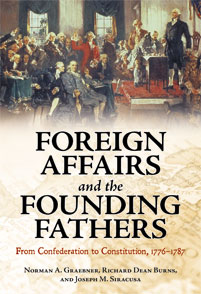 Foreign Affairs and the Founding Fathers cover image