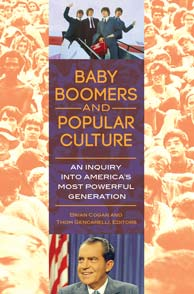 Baby Boomers and Popular Culture cover image