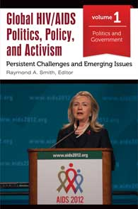 Cover image for Global HIV/AIDS Politics, Policy, and Activism