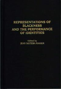 Representations of Blackness and the Performance of Identities cover image