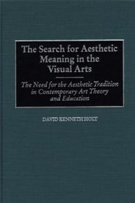 The Search for Aesthetic Meaning in the Visual Arts cover image