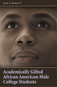 Academically Gifted African American Male College Students cover image