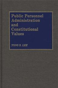 Public Personnel Administration and Constitutional Values cover image