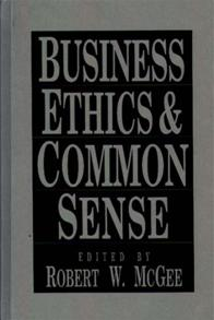 Business Ethics and Common Sense cover image