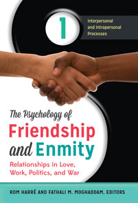 The Psychology of Friendship and Enmity cover image