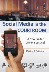 Cover image for Social Media in the Courtroom