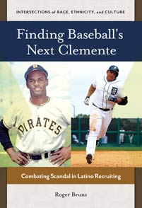 Finding Baseball's Next Clemente cover image