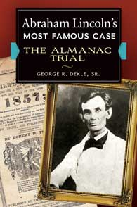 Cover image for Abraham Lincoln's Most Famous Case