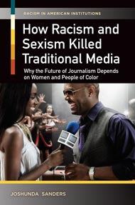 Cover image for How Racism and Sexism Killed Traditional Media