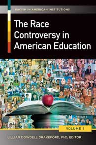 The Race Controversy in American Education cover image