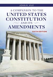 A Companion to the United States Constitution and Its Amendments, 6th Edition cover image