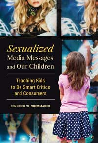 Sexualized Media Messages and Our Children cover image