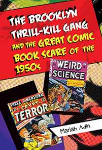 The Brooklyn Thrill-Kill Gang and the Great Comic Book Scare of the 1950s cover image