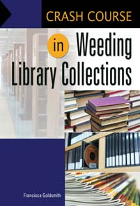 Crash Course in Weeding Library Collections cover image