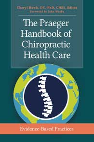 The Praeger Handbook of Chiropractic Health Care cover image