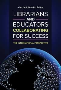 Cover image for Librarians and Educators Collaborating for Success