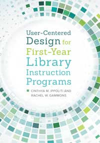 User-Centered Design for First-Year Library Instruction Programs cover image