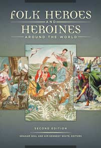 Folk Heroes and Heroines around the World, 2nd Edition cover image