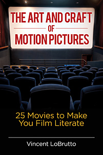 Cover image for The Art and Craft of Motion Pictures