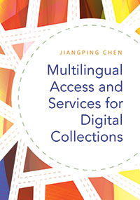 Multilingual Access and Services for Digital Collections cover image