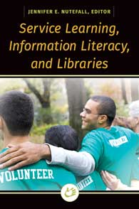 Service Learning, Information Literacy, and Libraries cover image