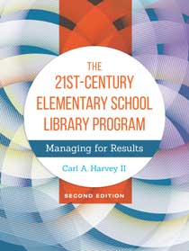 The 21st-Century Elementary School Library Program cover image