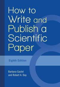How to Write and Publish a Scientific Paper, 8th Edition cover image