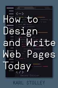 How to Design and Write Web Pages Today, 2nd Edition cover image
