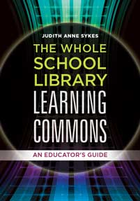 The Whole School Library Learning Commons cover image