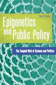 Cover image for Epigenetics and Public Policy