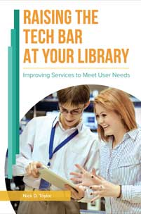 Raising the Tech Bar at Your Library cover image