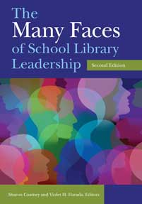 The Many Faces of School Library Leadership, 2nd Edition cover image