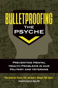 Bulletproofing the Psyche cover image