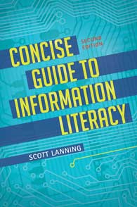 Concise Guide to Information Literacy, 2nd Edition cover image