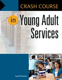 Crash Course in Young Adult Services cover image