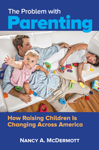 Cover image for The Problem with Parenting