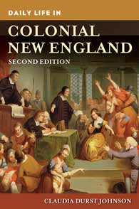 Daily Life in Colonial New England, 2nd Edition cover image