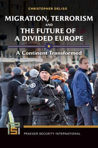 Cover image for Migration, Terrorism, and the Future of a Divided Europe
