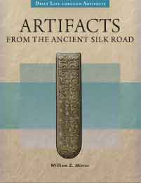 Cover image for Artifacts from the Ancient Silk Road