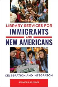Library Services for Immigrants and New Americans cover image