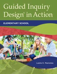 Cover image for Guided Inquiry Design® in Action