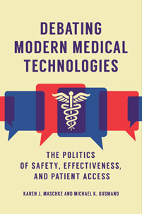 Cover image for Debating Modern Medical Technologies