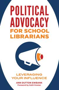 Cover image for Political Advocacy for School Librarians